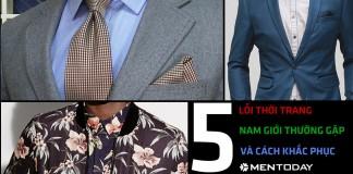 5 lỗi thời trang thường gặp của nam giới