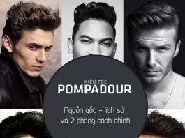 Kiểu tóc Pompadour: Nguồn gốc và phong cách