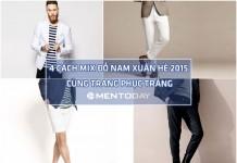 4 cách mix đồ nam xuân hè 2015 cùng trang phục trắng