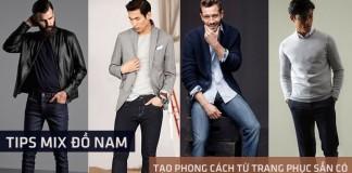 Tips mix đồ nam: Tạo phong cách từ trang phục sẵn có